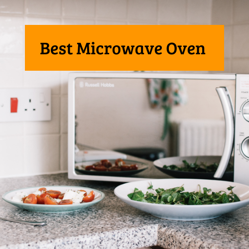 Best Microwave in India Review