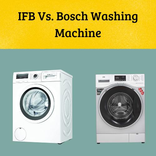 bosch vs ifb