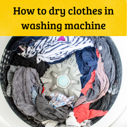 How to dry clothes in washing machine
